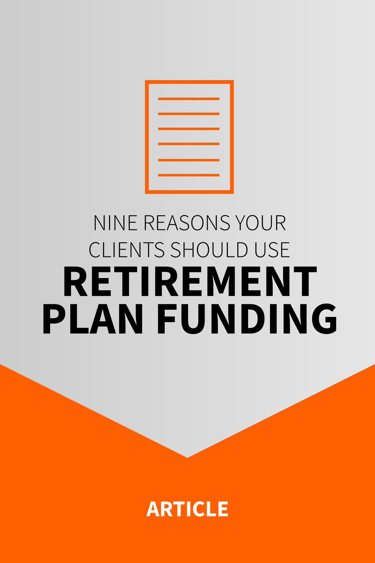 nine-reasons-your-clients-should-use-retirement-plan-funding